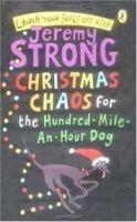 Penguin Group UK CHRISTMAS CHAOS FOR THE HUNDRED-MILE-AN-HOUR DOG - STRONG, J... cena od 177 Kč