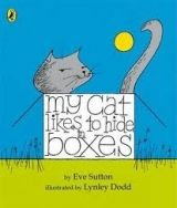 Penguin Group UK MY CAT LIKES TO HIDE BOXES - SUTTON, E. cena od 134 Kč