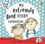 Penguin Group UK CHARLIE AND LOLA: MY EXTREMELY GOOD STORY COLLECTION CD - CH... cena od 200 Kč