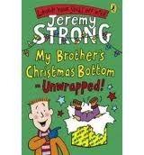 Penguin Group UK MY BROTHER´S CHRISTMAS BOTTOM - UNWRAPPED! - STRONG, J. cena od 112 Kč