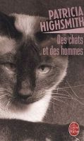 HACH-BEL DES CHATS ET DES HOMMES - HIGHSMITH, P. cena od 135 Kč