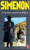 HACH-BEL LA PREMIERE ENQUETE DE MAIGRET - SIMENON, G. cena od 147 Kč