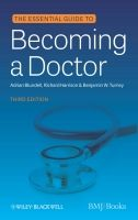 John Wiley and Sons Ltd Essential Guide to Becoming Doctor - Blundell, A., Harrison,... cena od 850 Kč