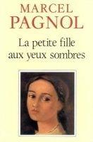 HACH-BEL LA PETITE FILLE AUX YEUX SOMBRES - PAGNOL, M. cena od 166 Kč