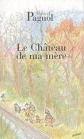 HACH-BEL LE CHATEAU DE MA MERE - PAGNOL, M. cena od 169 Kč