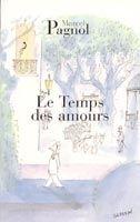 HACH-BEL LE TEMPS DES AMOURS - PAGNOL, M. cena od 169 Kč