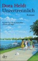Deutscher Taschenbuch Verlag UNZERTRENNLICH - HELDT, D. cena od 207 Kč