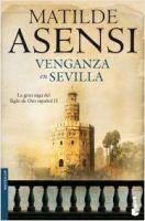 Editorial Planeta, S.A. VENGANZA EN SEVILLA - ASENSI, M. cena od 0 Kč