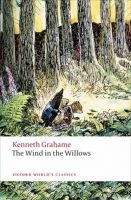 OUP References THE WIND IN THE WILLOWS (Oxford World´s Classics Second Edit... cena od 120 Kč