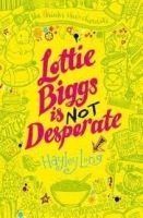 Pan Macmillan LOTTIE BIGGS IS NOT DESPERATE - LONG, H. cena od 126 Kč