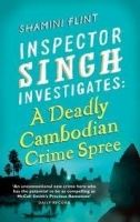 Little, Brown Book Group INSPECTOR SINGH INVESTIGATES:A DEADLY CAMBODIAN CRIME SPREE ... cena od 265 Kč