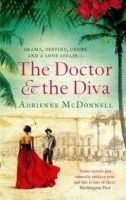 Little, Brown Book Group THE DOCTOR AND THE DIVA - MCDONNELL, A. cena od 231 Kč