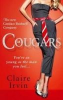Little, Brown Book Group COUGARS: YOU´RE AS YOUNG AS THE MAN OF YOU FEEL - IRVIN, C. cena od 171 Kč