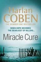 Orion Publishing Group MIRACLE CURE - COBEN, H. cena od 64 Kč