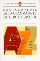 HACH-FLE ENCYCLOPÉDIE DE LA GRAMMAIRE ET DE L´ORTOGRAPHE - DENIS, D.,... cena od 798 Kč