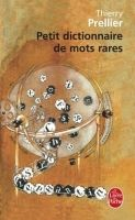 HACH-FLE PETIT DICTIONNAIRE DES MOTS RARES - PRELLIER, T. cena od 136 Kč