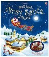 Usborne Publishing PULL-BACK BUSY SANTA - WATT, F., SANFILIPPO, S. cena od 410 Kč