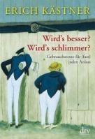 Deutscher Taschenbuch Verlag WIRDS BESSER? WIRDS SCHLIMMER? cena od 204 Kč
