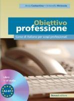Bonacci Editore OBIETTIVO PROFESSIONE Libro+CD cena od 886 Kč