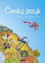 Burianová H., Jízdná L.: Český jazyk - učebnice (3. ročník ZŠ) cena od 124 Kč