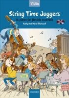 OUP ED STRING TIME JOGGERS VIOLIN BOOK - BLACKWELL, K., BLACKWELL, ... cena od 206 Kč