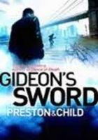 Orion Publishing Group GIDEONS SWORD - CHILD, LINCOLN cena od 117 Kč
