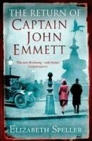 Littlehampton THE RETURN OF CAPTAIN JOHN EMMETT - SPELLER, E. cena od 265 Kč