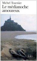SODIS LE MEDIANOCHE AMOUREUX - TOURNIER, M. cena od 232 Kč