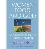 Harper Collins UK WOMEN FOOD AND GOD - ROTH, G. cena od 157 Kč