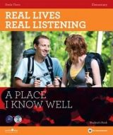 North Star ELT REAL LIVES, REAL LISTENING ELEMENTARY: A PLACE I KNOW WELL +... cena od 526 Kč