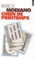 Volumen CHIEN DE PRINTEMPS - MODIANO, P. cena od 168 Kč