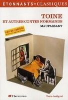 Flammarion TOINE et autres contes normands - MAUPASSANT, G. de cena od 92 Kč