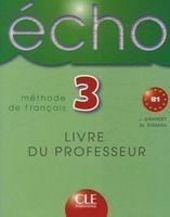 CLE international ECHO 3 Livre du Professeur - GIRARDET, J. cena od 393 Kč