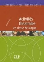 CLE international ACTIVITES THEATRALES EN CLASSE DE LANGUE - ACTIVITES THEATRA... cena od 489 Kč