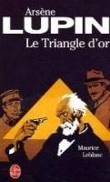 HACH-BEL ARSENE LUPIN: LE TRIANGLE D´OR - LEBLANC, M. cena od 161 Kč