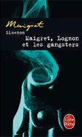 HACH-BEL MAIGRET, LOGNON ET LES GANGSTERS - SIMENON, G. cena od 135 Kč