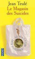 Interforum Editis LE MAGASIN DES SUICIDES - TEULÉ, J. cena od 149 Kč