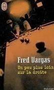 Flammarion UN PEU PLUS LOIN SUR LA DROITE - VARGAS, F. cena od 179 Kč