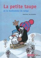 Flammarion LA PETITE TAUPE ET LE BONHOMME DE NEIGE - MILER, Z. + DOSKOČ... cena od 355 Kč