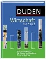 Bibliographisches Institut DUDEN WIRTSCHAFT VON A BIS Z (3. Auflage) cena od 699 Kč
