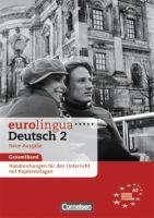 Cornelsen Verlagskontor GmbH EUROLINGUA DEUTSCH 2 Neue Ausgabe HANDREICHUNGEN mit KOPIERV... cena od 311 Kč