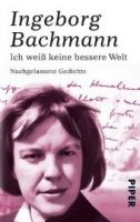 Piper Verlag ICH WEISS KEINE BESSERE WELT cena od 276 Kč