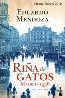 Editorial Planeta, S.A. RINA DE GATOS MADRID 1936 - MENDOZA, E. cena od 0 Kč