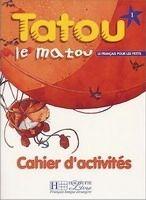 HACH-FLE TATOU LE MATOU 1 CAHIER D´ACTIVITÉS - PIQUET, M., DENISOT, H... cena od 227 Kč