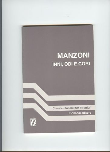 Bonacci Editore INNI, ODI E CORI - MANZONI cena od 174 Kč