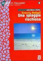 Bonacci Editore MOSAICO 2 - UNA SPIAGGIA RISCHIOSA - NABBOLI, E. cena od 205 Kč