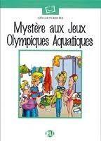 ELI s.r.l. LECTURES ELI - Mystere aux Jeux Olympiques cena od 112 Kč