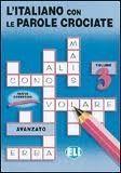 ELI s.r.l. L'ITALIANO CON LE PAROLE CROCIATE 3 cena od 84 Kč