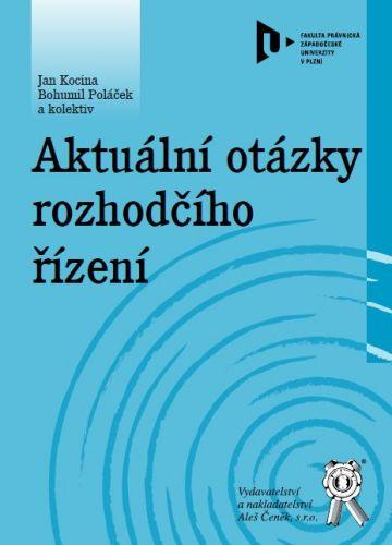 Aleš Čeněk Aktuální otázky rozhodčího řízení - Kocina Jan, Poláček Bohu... cena od 212 Kč