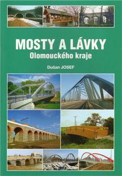 Josef Dušan: Mosty a lávky Olomouckého kraje cena od 62 Kč
